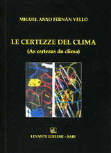 LE CERTEZZE DEL CLIMA (AS CERTEZAS DO CLIMA)