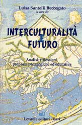 INTERCULTURALITÀ E FUTURO. ANALISI, ...