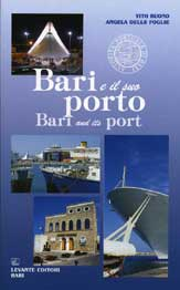 BARI E IL SUO PORTO / BARI AND ITS PORT